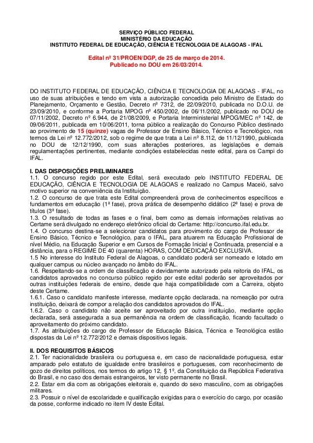 SERVIÇO PÚBLICO FEDERAL MINISTÉRIO DA EDUCAÇÃO INSTITUTO FEDERAL DE EDUCAÇÃO, CIÊNCIA E TECNOLOGIA DE ALAGOAS - IFAL Edita...