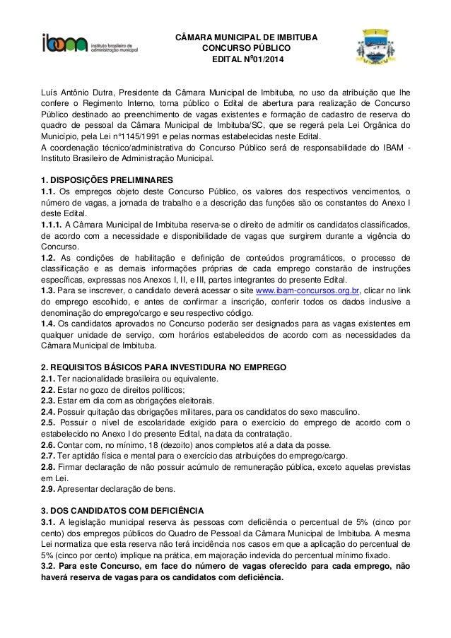 CÂMARA MUNICIPAL DE IMBITUBA CONCURSO PÚBLICO EDITAL No 01/2014 Luís Antônio Dutra, Presidente da Câmara Municipal de Imbi...