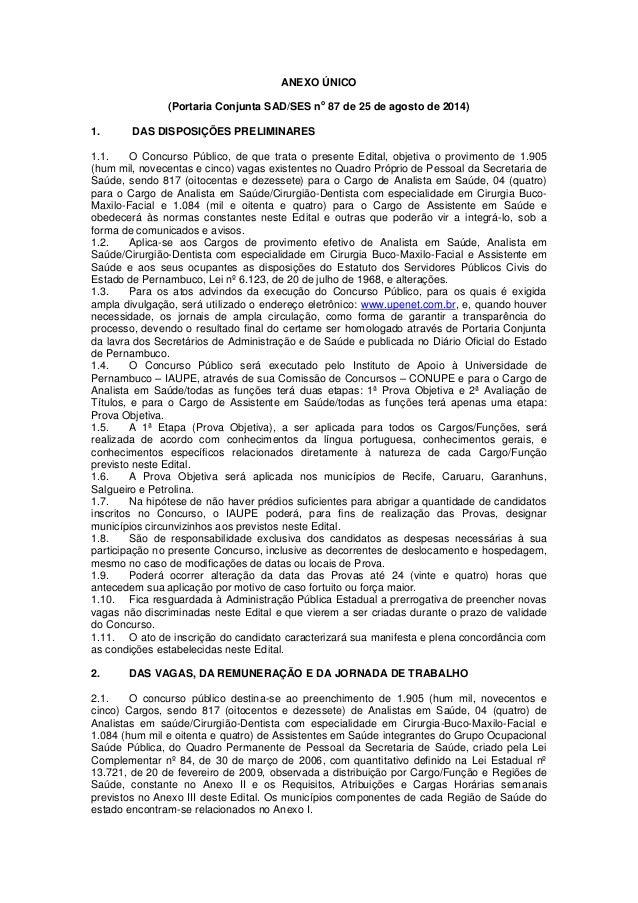 ANEXO ÚNICO  (Portaria Conjunta SAD/SES no 87 de 25 de agosto de 2014)  1. DAS DISPOSIÇÕES PRELIMINARES  1.1. O Concurso P...
