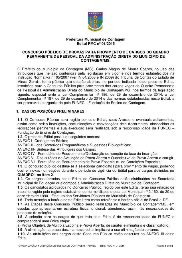 ORGANIZAÇÃO: FUNDAÇÃO DE ENSINO DE CONTAGEM – FUNEC Edital PMC nº 01/2015 Página 1 de 55 Prefeitura Municipal de Contagem ...