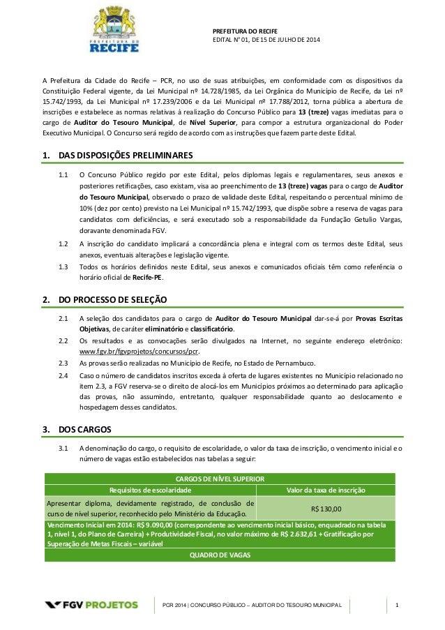 PREFEITURA DO RECIFE EDITAL N° 01, DE 15 DE JULHO DE 2014 PCR 2014 | CONCURSO PÚBLICO – AUDITOR DO TESOURO MUNICIPAL 1 A P...