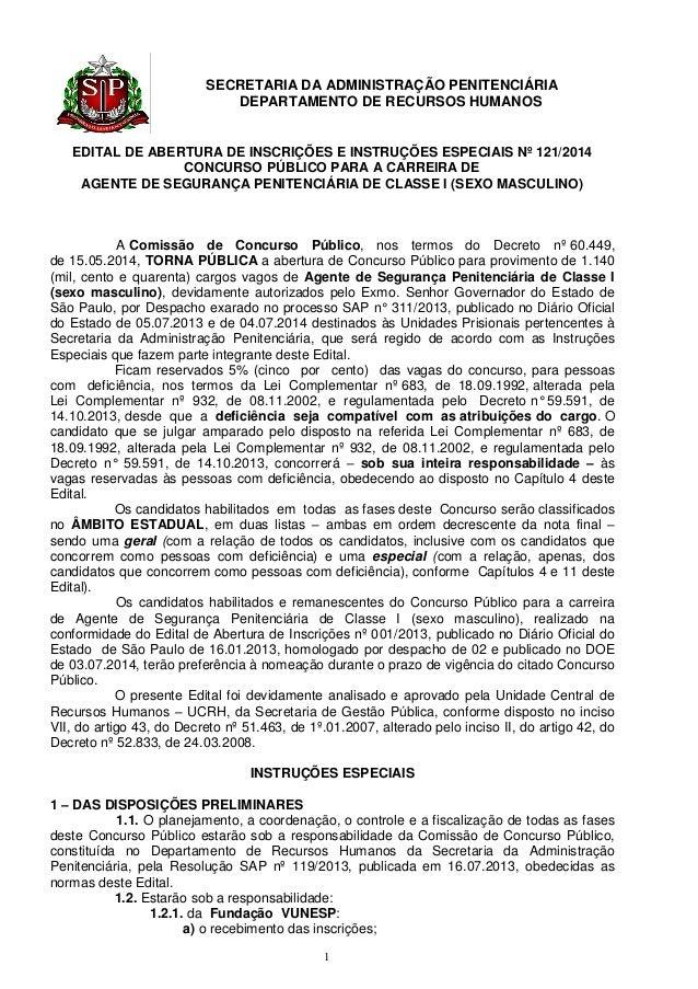 SECRETARIA DA ADMINISTRAÇÃO PENITENCIÁRIA  DEPARTAMENTO DE RECURSOS HUMANOS  1  EDITAL DE ABERTURA DE INSCRIÇÕES E INSTRUÇ...