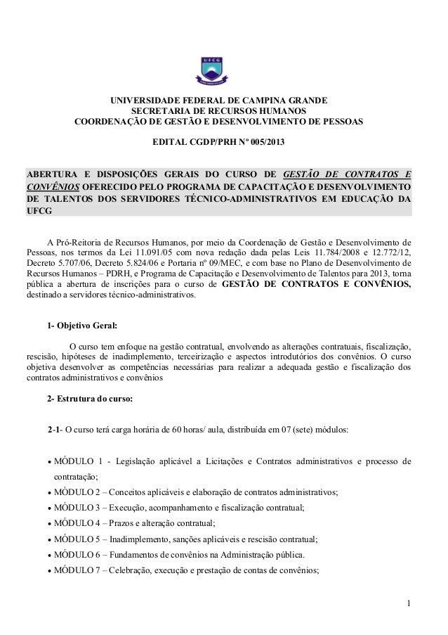1UNIVERSIDADE FEDERAL DE CAMPINA GRANDESECRETARIA DE RECURSOS HUMANOSCOORDENAÇÃO DE GESTÃO E DESENVOLVIMENTO DE PESSOASEDI...