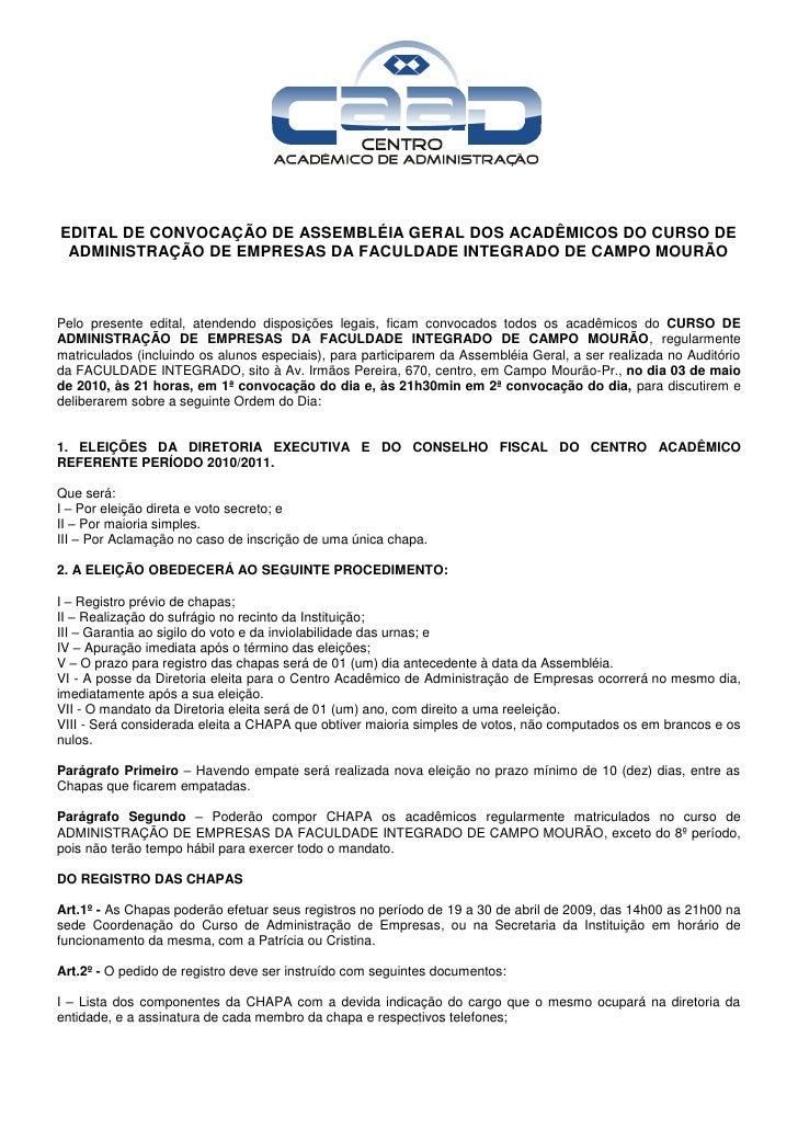 EDITAL DE CONVOCAÇÃO DE ASSEMBLÉIA GERAL DOS ACADÊMICOS DO CURSO DE  ADMINISTRAÇÃO DE EMPRESAS DA FACULDADE INTEGRADO DE C...