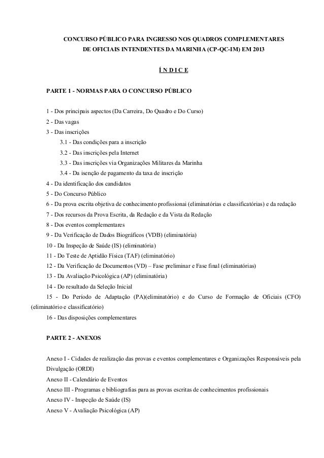 CONCURSO PÚBLICO PARA INGRESSO NOS QUADROS COMPLEMENTARESDE OFICIAIS INTENDENTES DA MARINHA (CP-QC-IM) EM 2013Í N D I C EP...