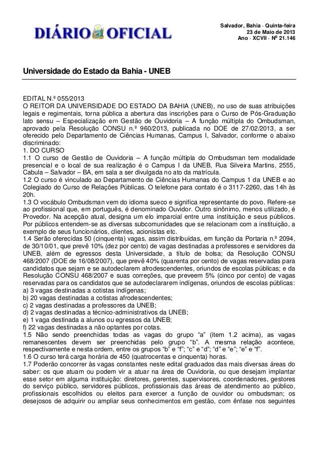 Salvador, Bahia · Quinta-feira23 de Maio de 2013Ano · XCVII · No21.146Universidade do Estado da Bahia - UNEBEDITAL N.º 055...