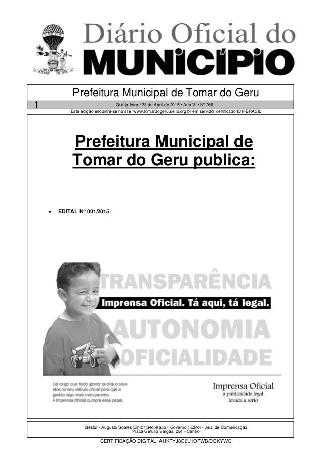 Gestor - Augusto Soares Diniz / Secretário - Governo / Editor - Ass. de Comunicação Praca Getulio Vargas, 284 - Centro CER...