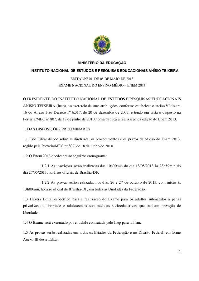 1 MINISTÉRIO DA EDUCAÇÃO INSTITUTO NACIONAL DE ESTUDOS E PESQUISAS EDUCACIONAIS ANÍSIO TEIXEIRA EDITAL Nº 01, DE 08 DE MAI...