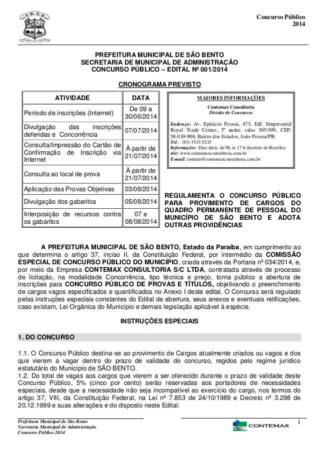 Prefeitura Municipal de São Bento Secretaria Municipal de Administração Concurso Público 2014 1 Concurso Público 2014 PREF...