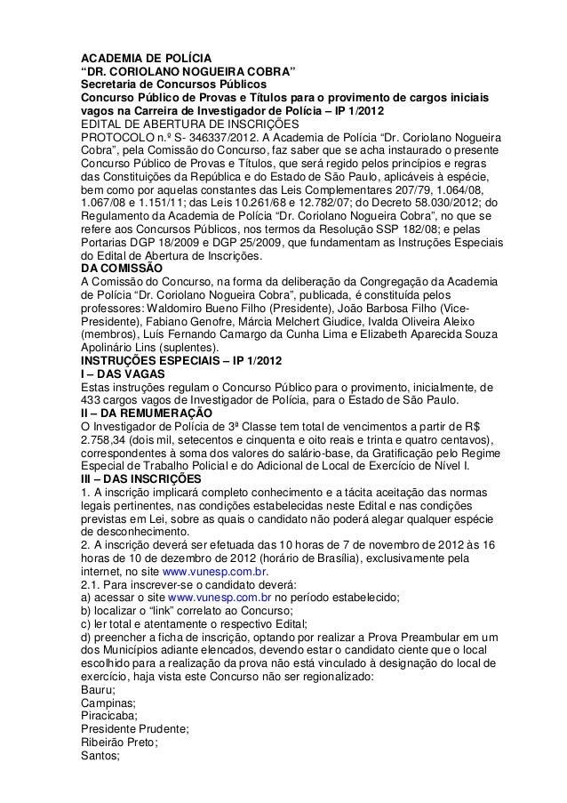 "ACADEMIA DE POLÍCIA ""DR. CORIOLANO NOGUEIRA COBRA"" Secretaria de Concursos Públicos Concurso Público de Provas e Títulos p..."