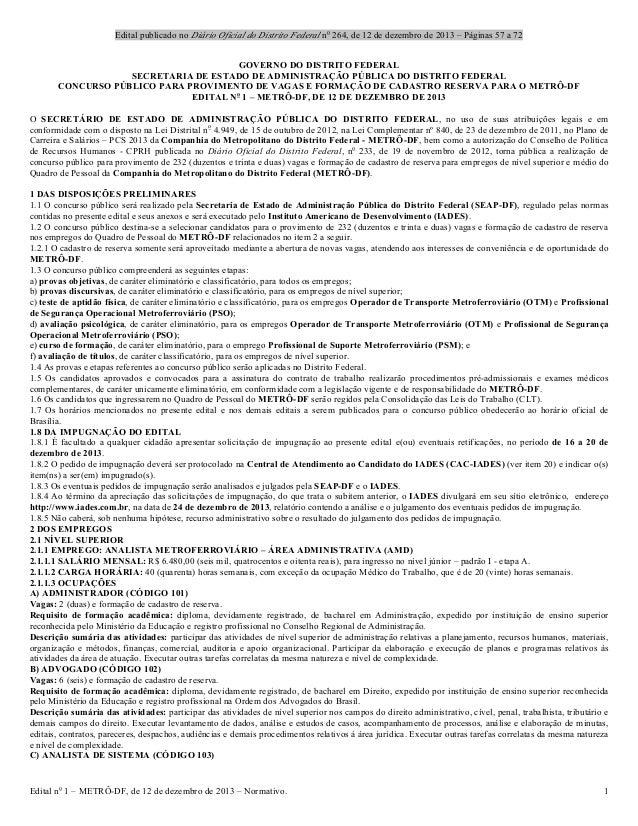 Edital publicado no Diário Oficial do Distrito Federal no 264, de 12 de dezembro de 2013 – Páginas 57 a 72 Edital no 1 – M...