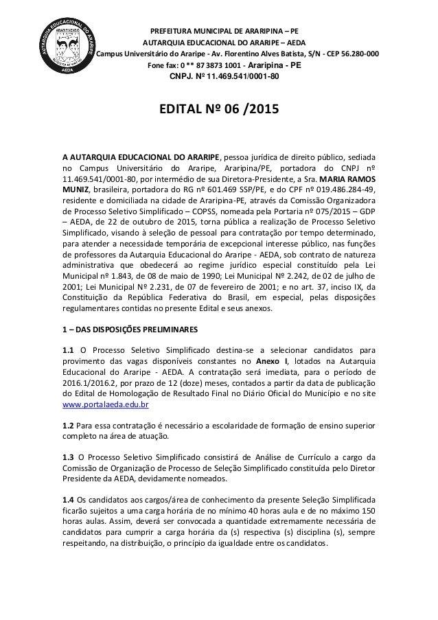 PREFEITURA MUNICIPAL DE ARARIPINA – PE AUTARQUIA EDUCACIONAL DO ARARIPE – AEDA Campus Universitário do Araripe - Av. Flore...