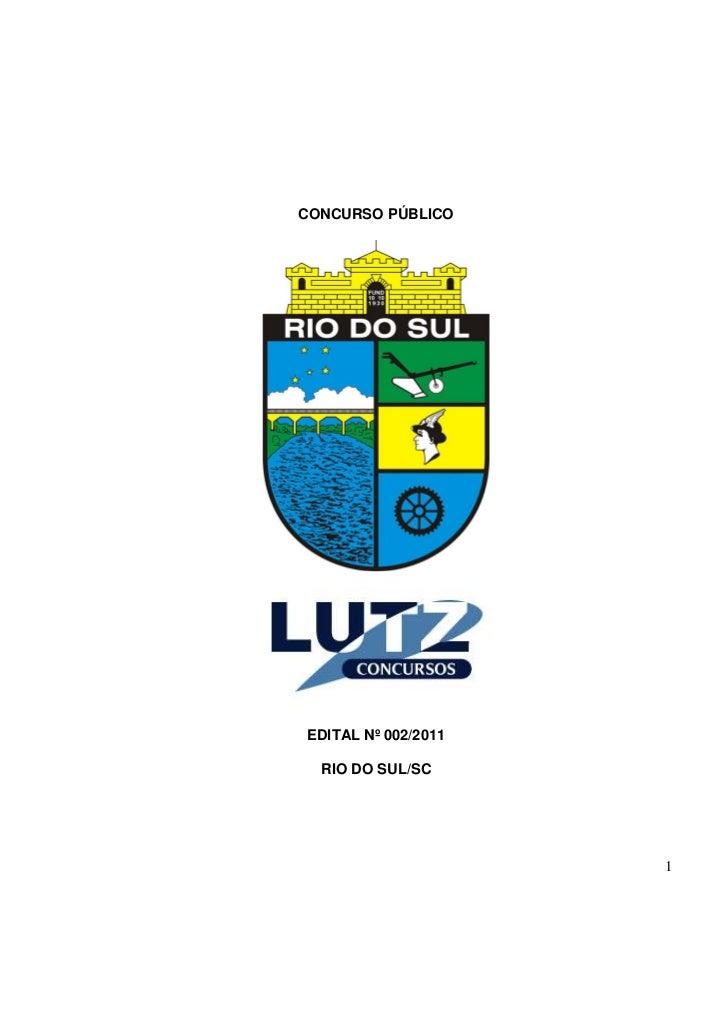 CONCURSO PÚBLICOEDITAL Nº 002/2011  RIO DO SUL/SC                     1