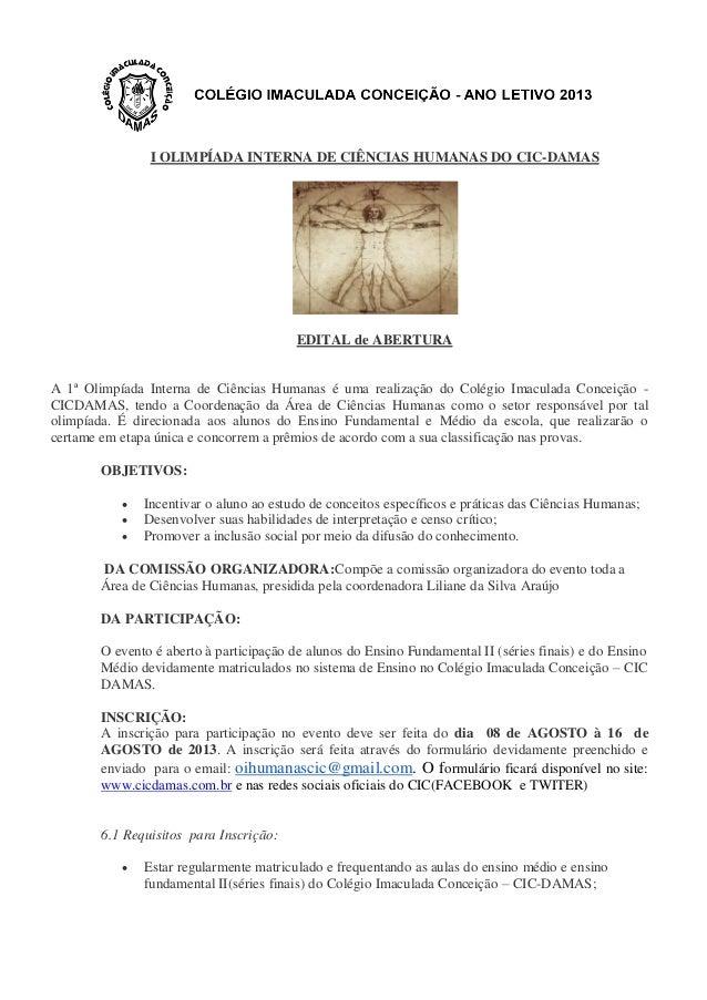 I OLIMPÍADA INTERNA DE CIÊNCIAS HUMANAS DO CIC-DAMAS EDITAL de ABERTURA A 1ª Olimpíada Interna de Ciências Humanas é uma r...