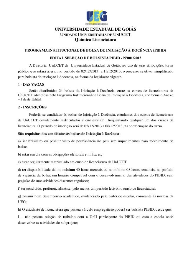 UNIVERSIDADE ESTADUAL DE GOIÁS UNIDADE UNIVERSITÁRIA DE UNUCET Química Licenciatura PROGRAMA INSTITUCIONAL DE BOLSA DE INI...
