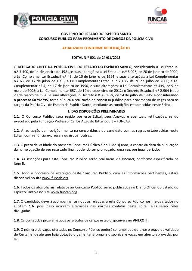 GOVERNO DO ESTADO DO ESPÍRITO SANTO                CONCURSO PÚBLICO PARA PROVIMENTO DE CARGOS DA POLÍCIA CIVIL            ...