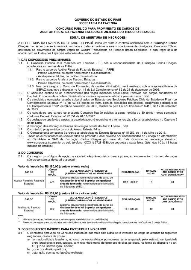1  GOVERNO DO ESTADO DO PIAUÍ  SECRETARIA DA FAZENDA  CONCURSO PÚBLICO PARA PROVIMENTO DE CARGOS DE  AUDITOR FISCAL DA FAZ...
