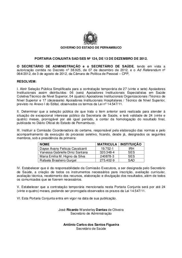 GOVERNO DO ESTADO DE PERNAMBUCO            PORTARIA CONJUNTA SAD/SES Nº 124, DE 13 DE DEZEMBRO DE 2012.O SECRETÁRIO DE ADM...