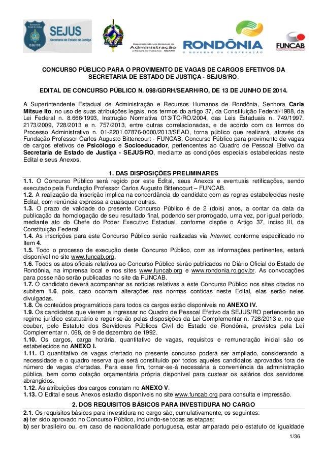 1/36 CONCURSO PÚBLICO PARA O PROVIMENTO DE VAGAS DE CARGOS EFETIVOS DA SECRETARIA DE ESTADO DE JUSTIÇA - SEJUS/RO. EDITAL ...