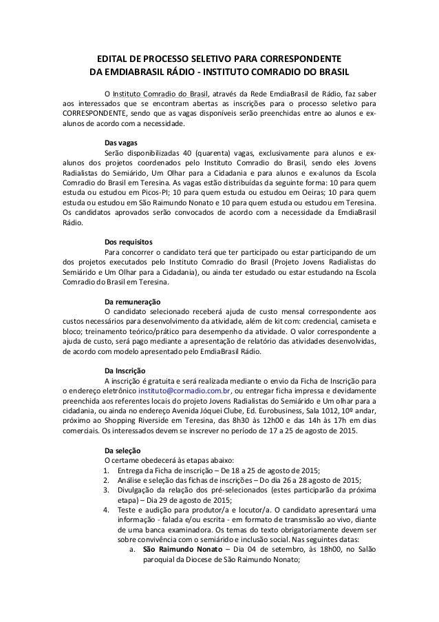 EDITAL  DE  PROCESSO  SELETIVO  PARA  CORRESPONDENTE     DA  EMDIABRASIL  RÁDIO  -‐  INSTITUTO  C...