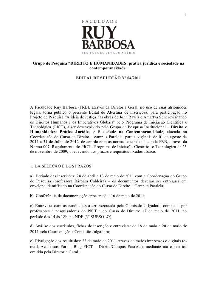 """1 Grupo de Pesquisa """"DIREITO E HUMANIDADES: prática jurídica e sociedade na                            contemporaneidade"""" ..."""