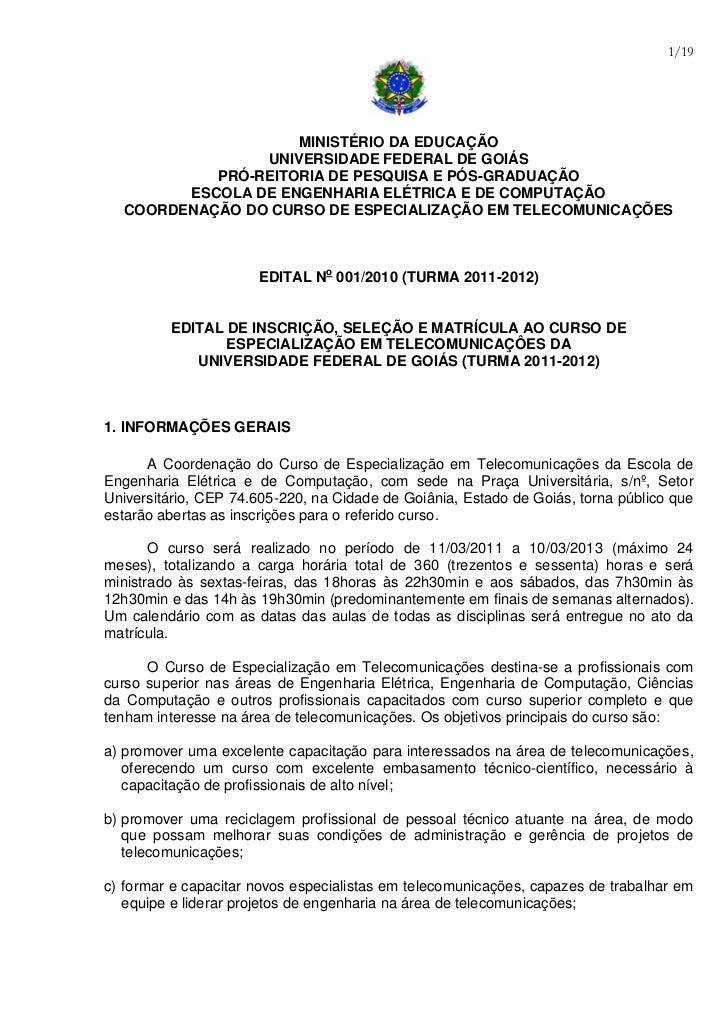 1/19                    MINISTÉRIO DA EDUCAÇÃO                UNIVERSIDADE FEDERAL DE GOIÁS           PRÓ-REITORIA DE PESQ...
