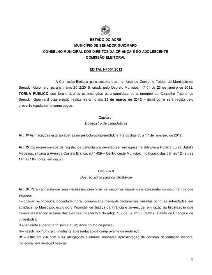 ESTADO DO ACRE                                    MUNICÍPIO DE SENADOR GUIOMARD                CONSELHO MUNICIPAL DOS DIRE...