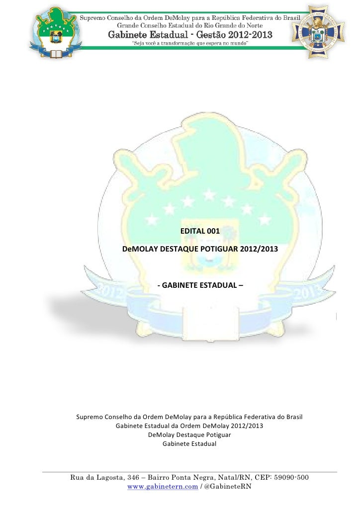 EDITAL 001               DeMOLAY DESTAQUE POTIGUAR 2012/2013                          - GABINETE ESTADUAL – Supremo Consel...