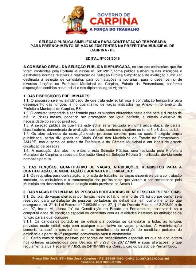 SELEÇÃO PÚBLICA SIMPLIFICADA PARA CONTRATAÇÃO TEMPORÁRIA PARA PREENCHIMENTO DE VAGAS EXISTENTES NA PREFEITURA MUNICIPAL DE...