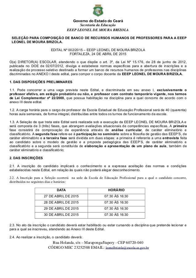 Governo do Estado do Ceará SecretariadaEducação EEEPLEONELDEMOURABRIZOLA SELEÇÃO PARA COMPOSIÇÃO DE BANCO DE RECURSO...
