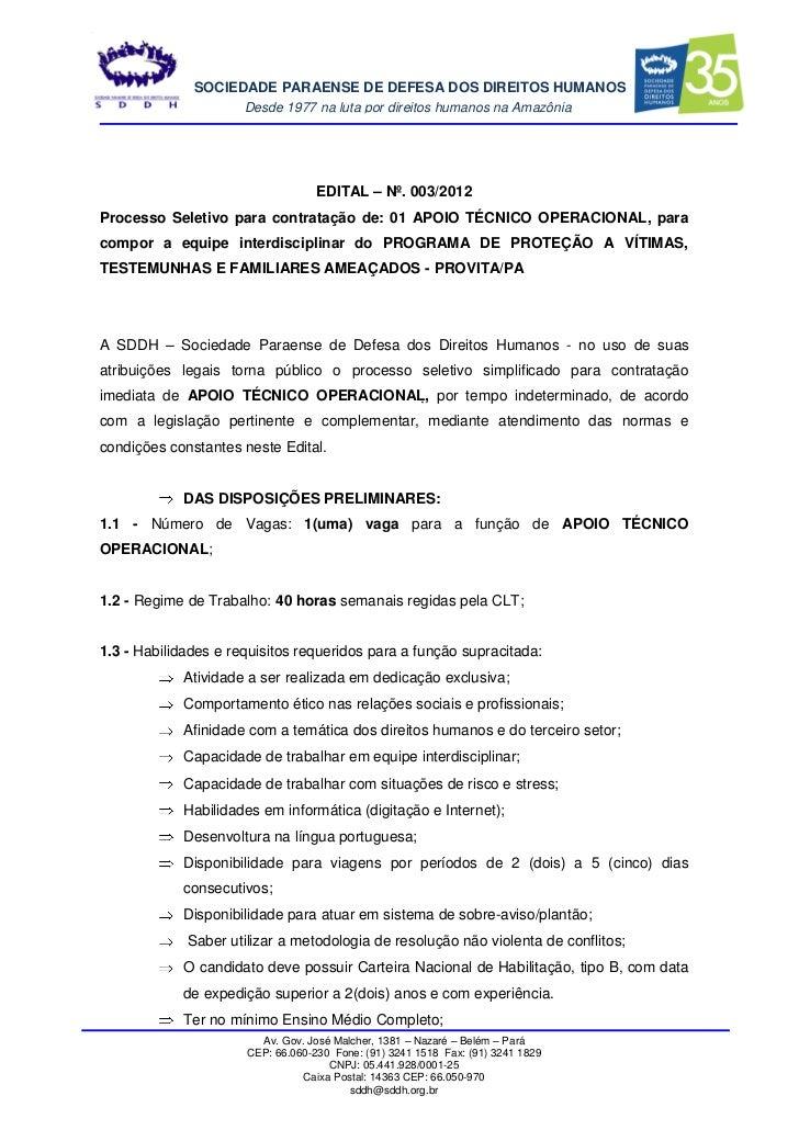 SOCIEDADE PARAENSE DE DEFESA DOS DIREITOS HUMANOS                      Desde 1977 na luta por direitos humanos na Amazônia...