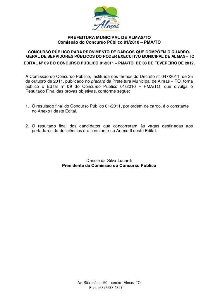 PREFEITURA MUNICIPAL DE ALMAS/TO                Comissão do Concurso Público 01/2010 – PMA/TO  CONCURSO PÚBLICO PARA PROVI...
