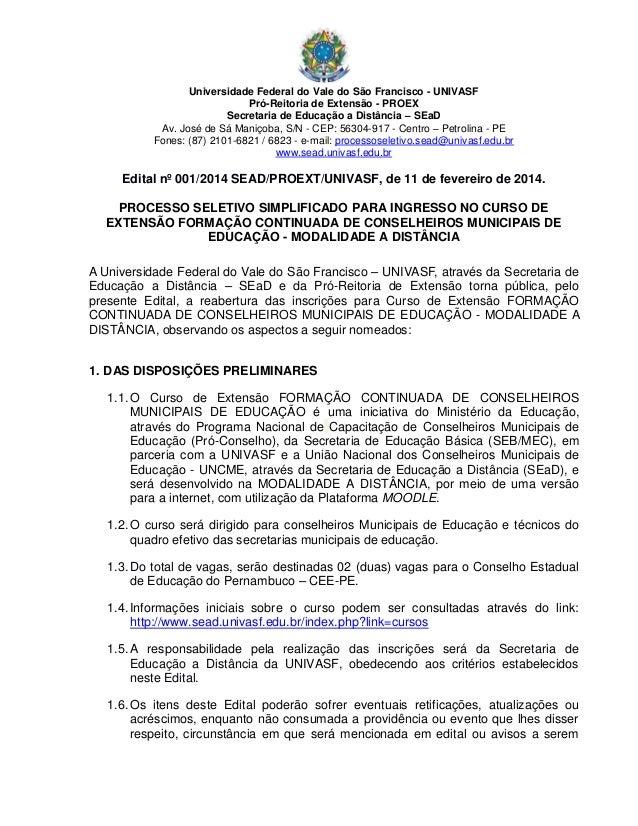 Universidade Federal do Vale do São Francisco - UNIVASF Pró-Reitoria de Extensão - PROEX Secretaria de Educação a Distânci...