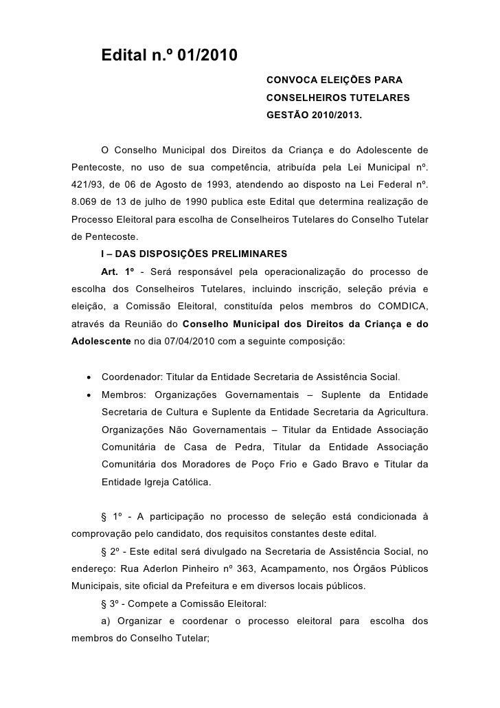 Edital n.º 01/2010                                              CONVOCA ELEIÇÕES PARA                                     ...