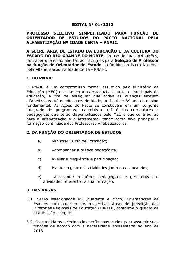EDITAL Nº 01/2012PROCESSO SELETIVO SIMPLIFICADO PARA FUNÇÃO DEORIENTADOR DE ESTUDOS DO PACTO NACIONAL PELAALFABETIZAÇÃO NA...