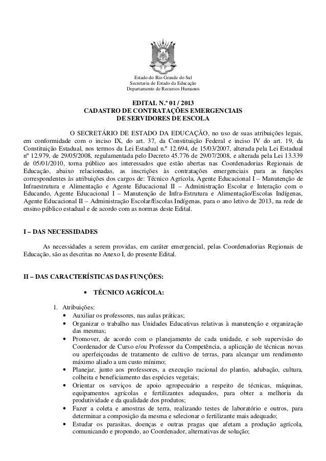 Estado do Rio Grande do Sul                                       Secretaria de Estado da Educação                        ...