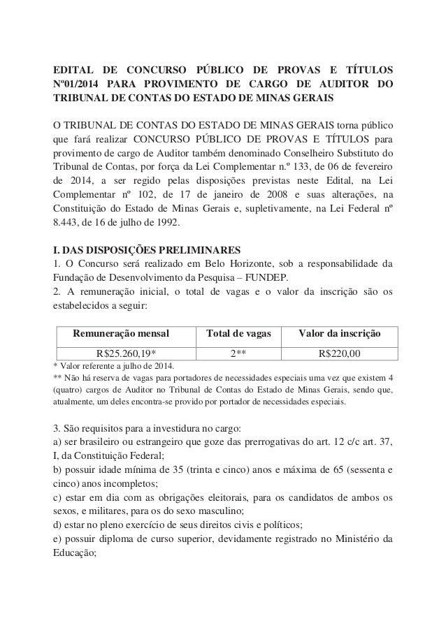 EDITAL DE CONCURSO PÚBLICO DE PROVAS E TÍTULOS Nº01/2014 PARA PROVIMENTO DE CARGO DE AUDITOR DO TRIBUNAL DE CONTAS DO ESTA...
