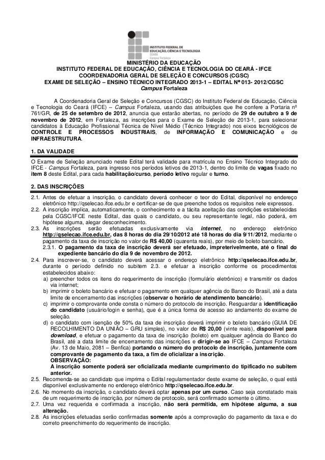 MINISTÉRIO DA EDUCAÇÃO INSTITUTO FEDERAL DE EDUCAÇÃO, CIÊNCIA E TECNOLOGIA DO CEARÁ - IFCE COORDENADORIA GERAL DE SELEÇÃO ...