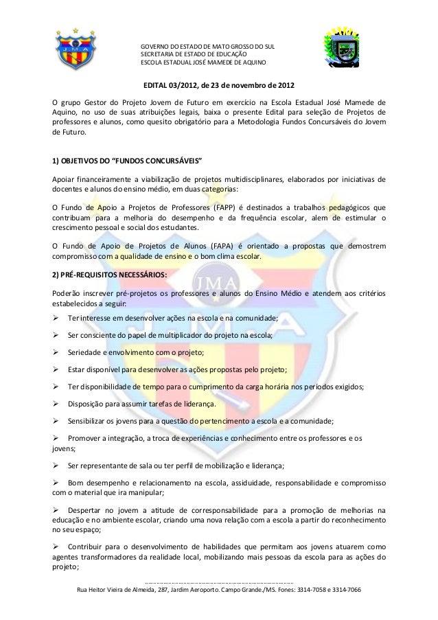GOVERNO DO ESTADO DE MATO GROSSO DO SUL                                SECRETARIA DE ESTADO DE EDUCAÇÃO                   ...