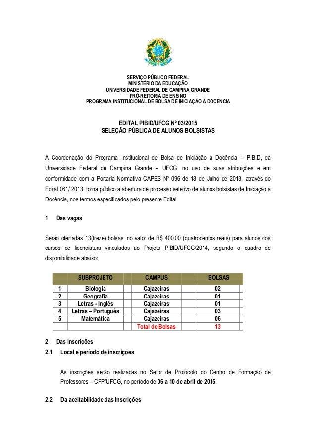 SERVIÇO PÚBLICO FEDERAL MINISTÉRIO DA EDUCAÇÃO UNIVERSIDADE FEDERAL DE CAMPINA GRANDE PRÓ-REITORIA DE ENSINO PROGRAMA INST...