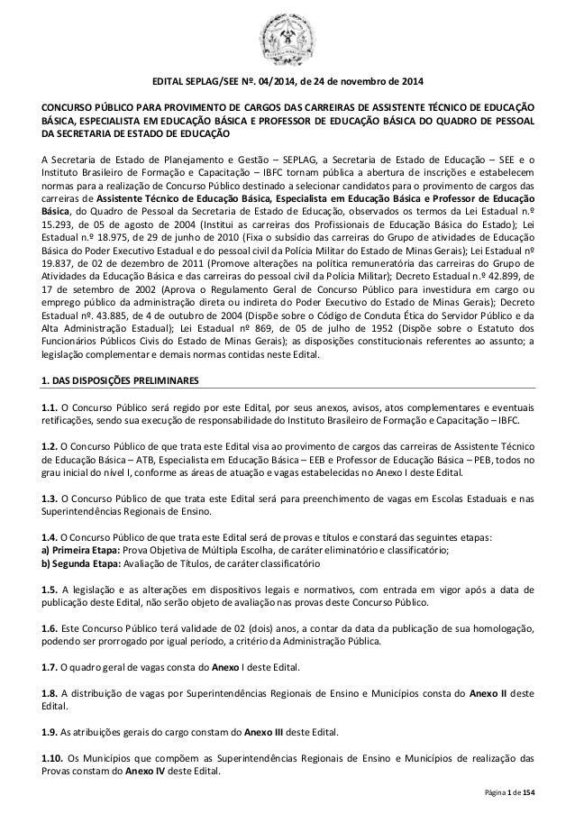 Página 1 de 154  EDITAL SEPLAG/SEE Nº. 04/2014, de 24 de novembro de 2014  CONCURSO PÚBLICO PARA PROVIMENTO DE CARGOS DAS ...