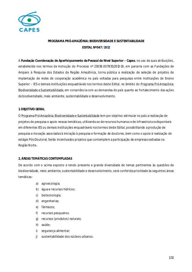 PROGRAMA PRÓ-AMAZÔNIA: BIODIVERSIDADE E SUSTENTABILIDADE                                                EDITAL Nº 047 / 20...