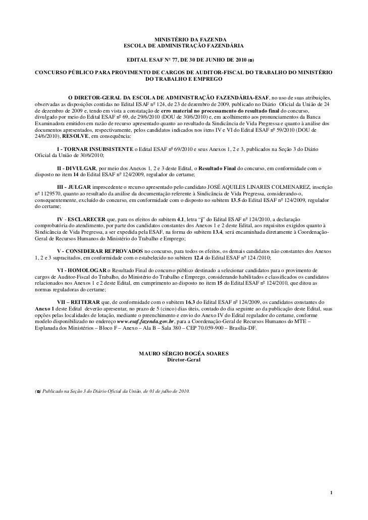 MINISTÉRIO DA FAZENDA                                           ESCOLA DE ADMINISTRAÇÃO FAZENDÁRIA                        ...