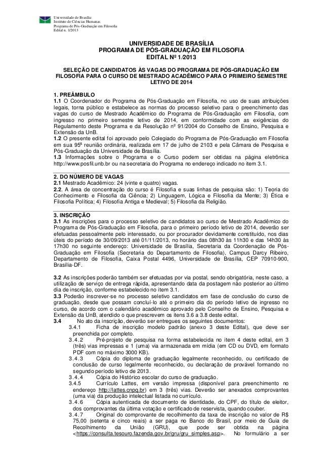 Universidade de Brasília Instituto de Ciências Humanas Programa de Pós-Graduação em Filosofia Edital n. 1/2013 UNIVERSIDAD...