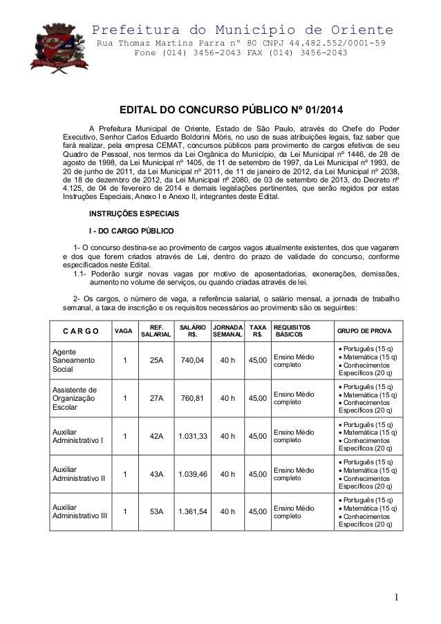 Prefeitura do Município de Oriente Rua Thomaz Martins Parra nº 80 CNPJ 44.482.552/0001-59 Fone (0l4) 3456-2043 FAX (014) 3...
