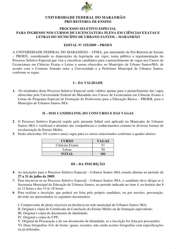 UNIVERSIDADE FEDERAL DO MARANHÃO                                    PRÓ-REITORIA DE ENSINO                        PROCESSO...