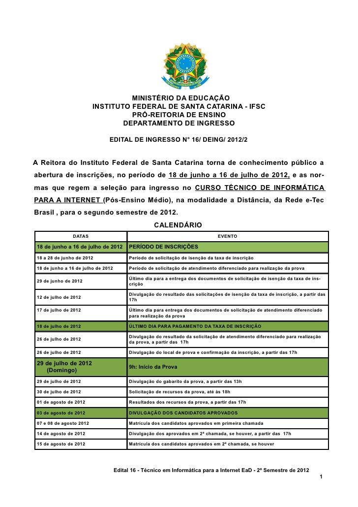 MINISTÉRIO DA EDUCAÇÃO                          INSTITUTO FEDERAL DE SANTA CATARINA - IFSC                                ...