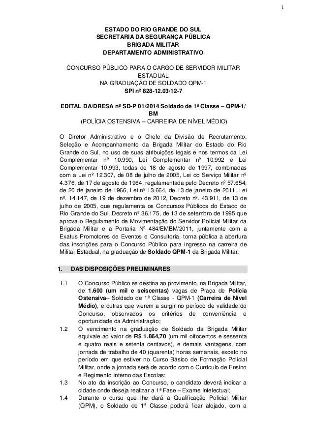 1  ESTADO DO RIO GRANDE DO SUL SECRETARIA DA SEGURANÇA PÚBLICA BRIGADA MILITAR DEPARTAMENTO ADMINISTRATIVO CONCURSO PÚBLIC...