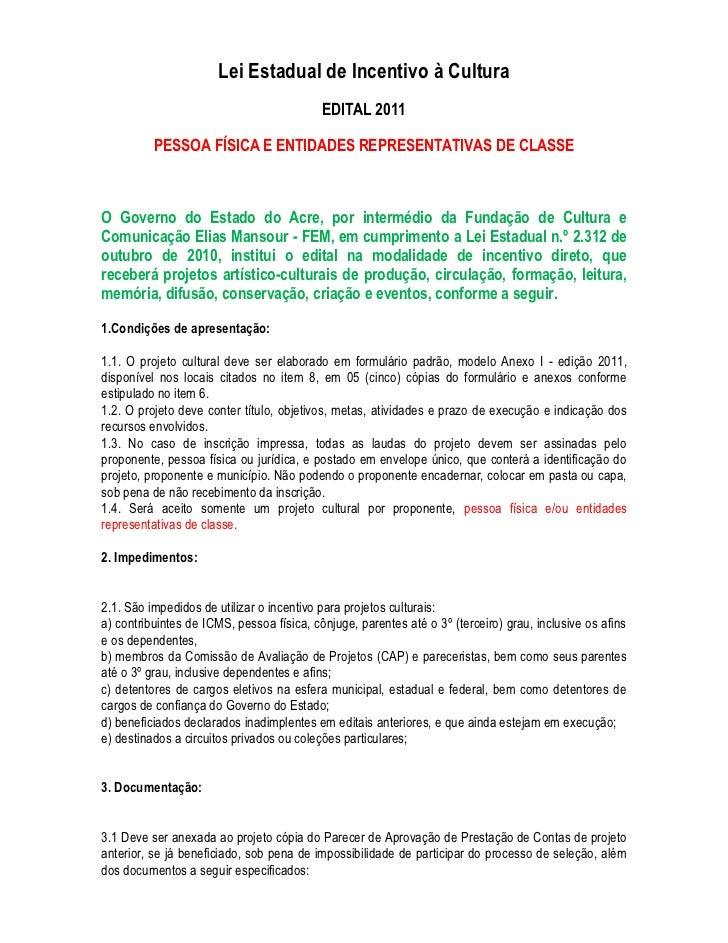 Lei Estadual de Incentivo à Cultura                                           EDITAL 2011          PESSOA FÍSICA E ENTIDAD...