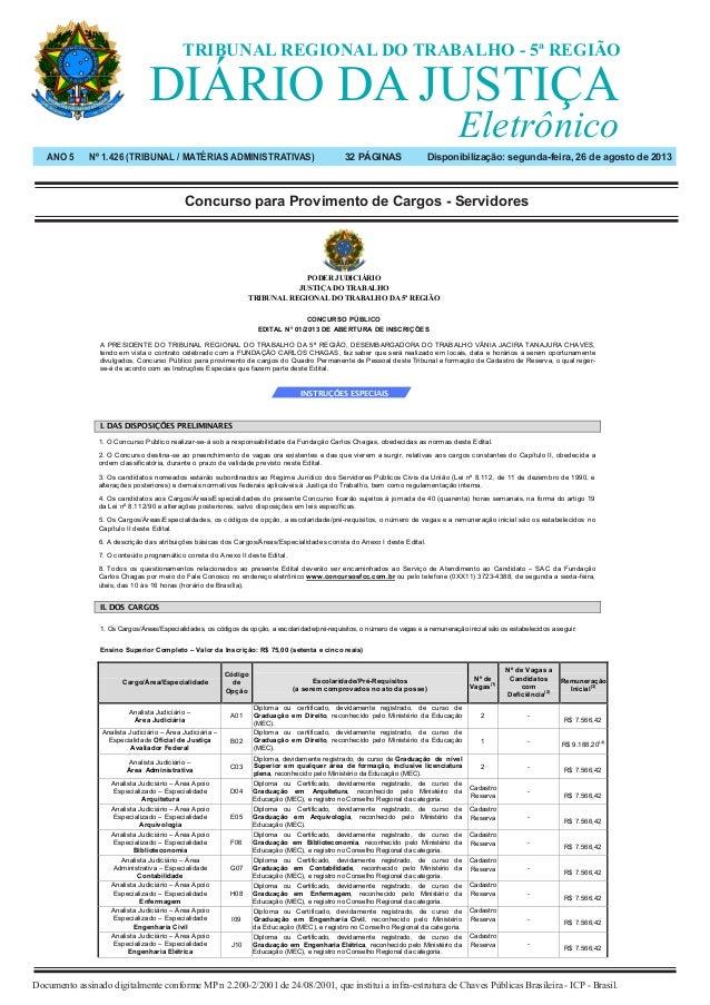 Salvador • segunda-feira 26 de agosto de 2013 Ano 5 • Nº 1.426 Documento assinado digitalmente conforme MP n 2.200-2/2001 ...